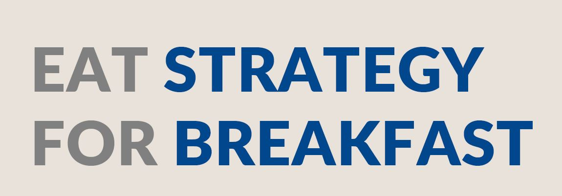 Eat Strategy for Breakfast