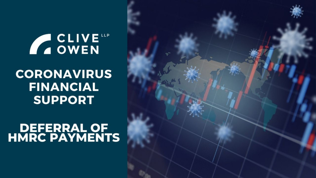 Coronavirus Deferral of HRMC Payments, Deferral of payments, Deferral of payments to HMRC, HMRC, VAT payments, VAT, Coronavirus Deferral of payments, Covid 19 Deferral of payments, tax